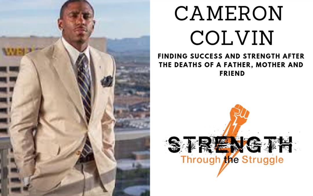 Episode 30: Cameron Colvin