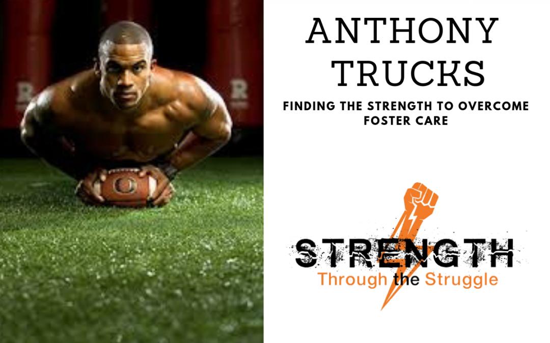 Episode 17: Anthony Trucks