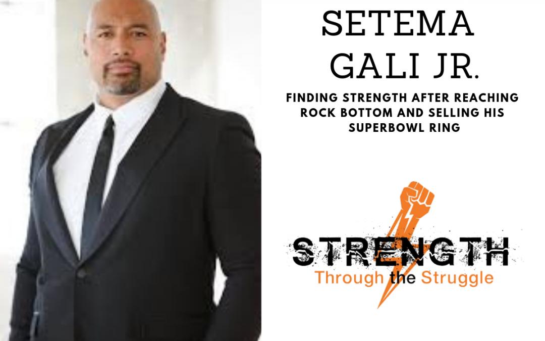 Episode 7: Setema Gali Jr.