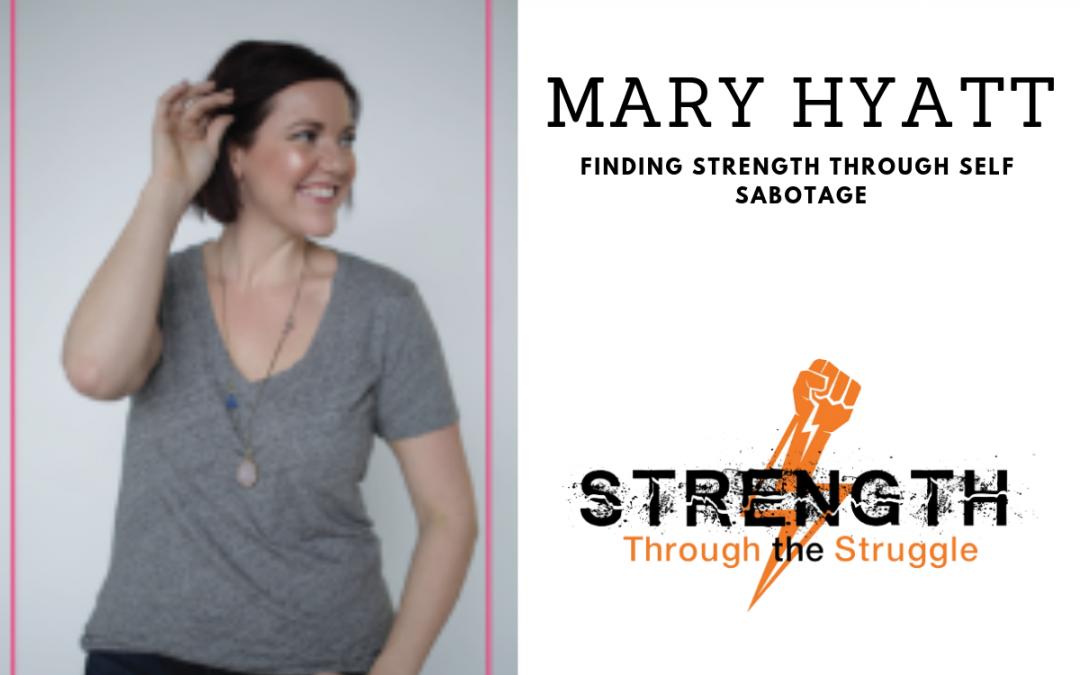 Episode 74: Mary Hyatt