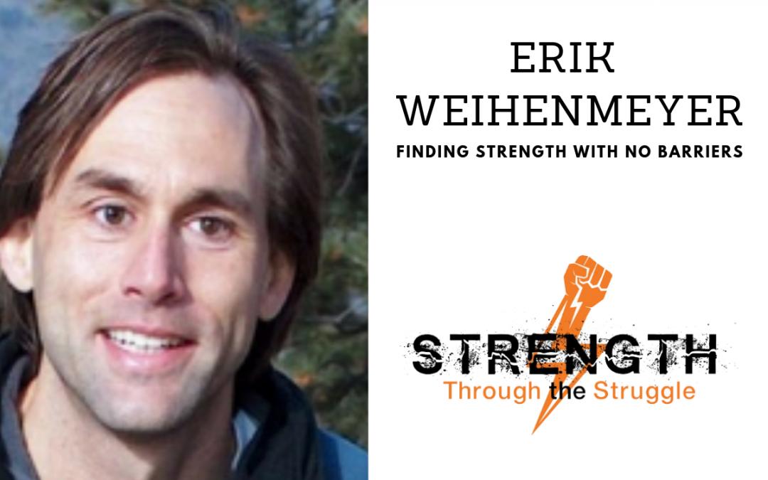 Episode 81: Erik Weihenmayer