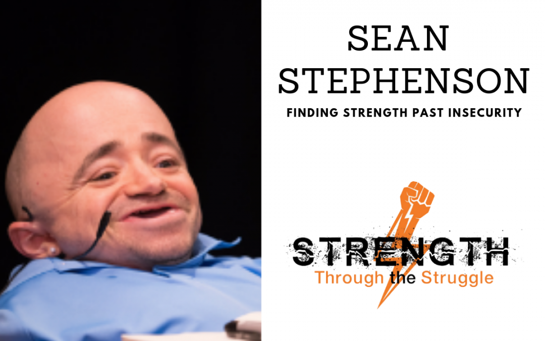 Episode 65: Sean Stephenson