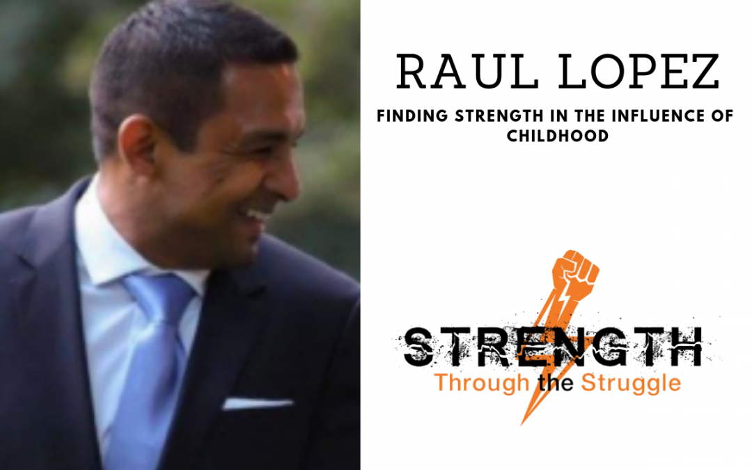 Episode 108: Raul Lopez
