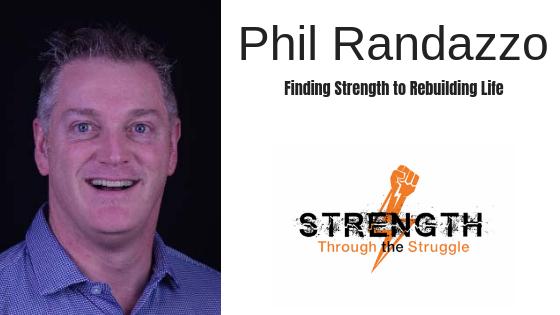 Rebuilding Life With Phil Randazzo
