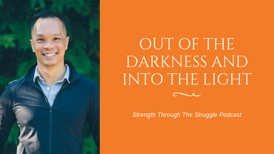 Out of the Darkness and Into the Light With Quan Huynh