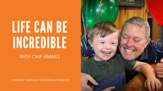 Chip Franks' son is incredible. Chip discusses with Mark Goblowsky (Strength Through The Struggle Podcast) what it was like to meet his son for the first time.